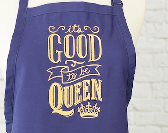 Women's Full Apron - Purple Apron - It's Good to be Queen Apron - Bib Apron - Kitchen Gift - Gift for Her - Cook Gift- Gifts Under 20
