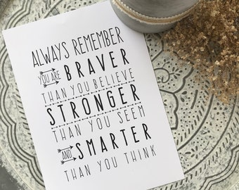 Always Remember You are Braver Than You Believe Wall Print / Monochrome Boho Print / Inspirational Quote / Printable Instant Download Art