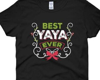 Yaya Gifts, Yaya Shirt, Yaya Clothing, Yaya Tshirt, Yaya T Shirts, Yaya Shirt Women, Yaya T-Shirt, Best Yaya Shirt, Best Yaya Ever