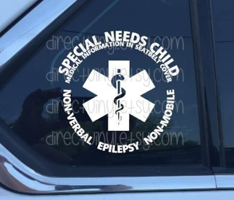 YOU CHOOSE TEXT Special Needs/ Medical Alert Car Window Decal image 0