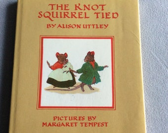 Vintage The Knot Squirrel Tied by Alison Uttley illustrations by Margaret Tempest book