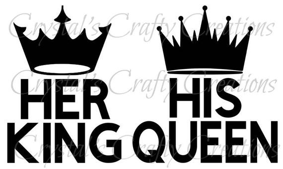 His Queen Her King Svg.His Queen Her King Svg Etsy