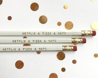 Netflix Pizza and Naps Pencils- (6) Pencil Set- Gold Foil on White