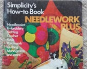 Needlework Book Vintage 1974 How-To Craft Magazine Simplicity Needlework Instructions Needlepoint Embroidery Yarn Crafts Quilting