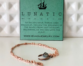 LUNATIC Morse Code Bracelet