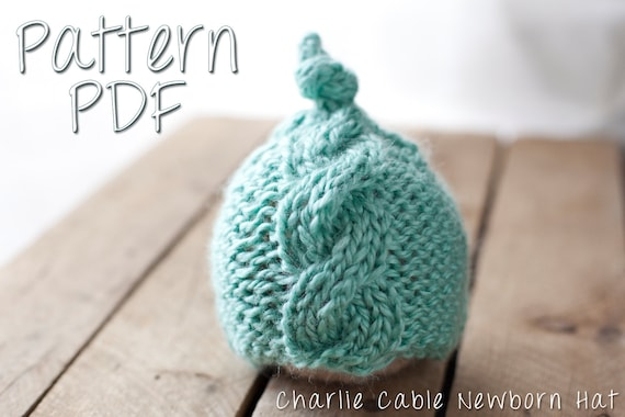 Charlie Cable Newborn Hat Pattern Pdf Knitting Pattern Knit Hat