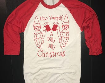 more colors have yourself a dilly dilly christmas raglan shirt