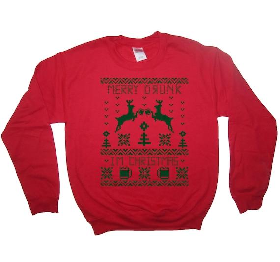 Mens or Womens Unisex Christmas Jumper Sweatshirt buzz shirts Merry Drunk Im Christmas
