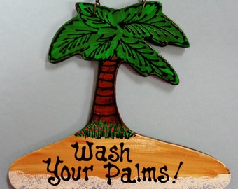 WASH YOUR PALMS Palm Tree Tropical Sign Beach Tiki Bar Bathroom Bath Decor  Island Hawaiian Wall Plaque Wood Wooden Door Hanger