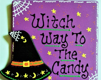WITCH WAY To The CANDY Sign Halloween Hat Holiday Seasonal Wall Door Hanger Handcrafted Hand Painted Country Wood Crafts Wood Wooden