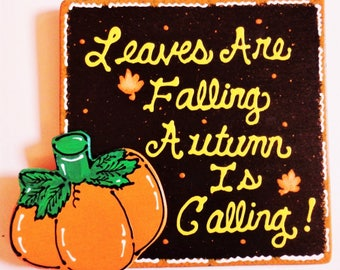 Brown Sign Leaves Are Falling Autumn Is Calling Pumpkin Halloween Handcrafted Hand Painted Country Wood Crafts Holiday Seasonal Wall Plaque