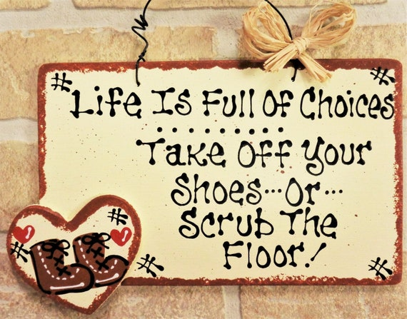 Off With Shoes Remove Shoe Funny Home Decor Gift Hanging Plaque Home Door Sign