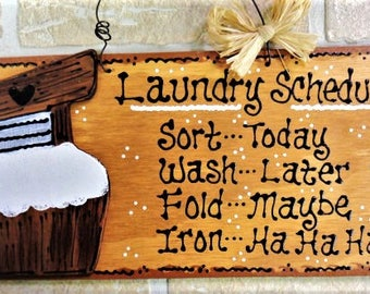 LAUNDRY ROOM Laundry Schedule SIGN Country Wall Plaque Handcrafted Wood Crafts Wood Wooden