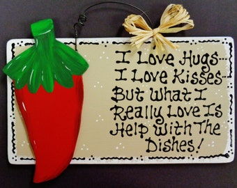 Taupe Red Chili Pepper  OVERLAY Hugs~Kisses~Dishes KITCHEN SIGN Southwest Plaque Wood Wooden