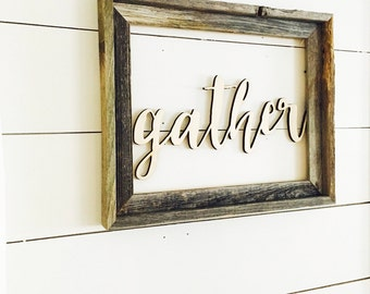 Wood 'gather' Sign, Home Decor.