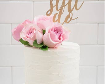 Wood 'we still do' Cake Topper for Anniversary.