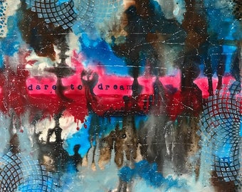 """12 X 12 inch Abstract Art on Gessobord, """"Dare to Dream"""""""