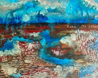 """11 X 14 inch Abstract Art on Gessobord, """"Dare to Dream"""""""