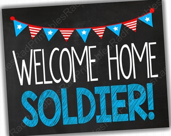 Welcome Home Soldier Sign - Instant Download Printable File - Red, White, and Blue - Back from Deployment - Welcome Home Sign - Military