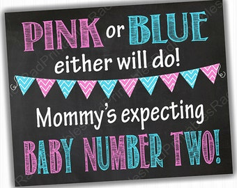 Pink or Blue Either Will Do - Mommy's Expecting Baby #2 - Instant Download Pregnancy Announcement Sign - Digital Printable Chalkboard File