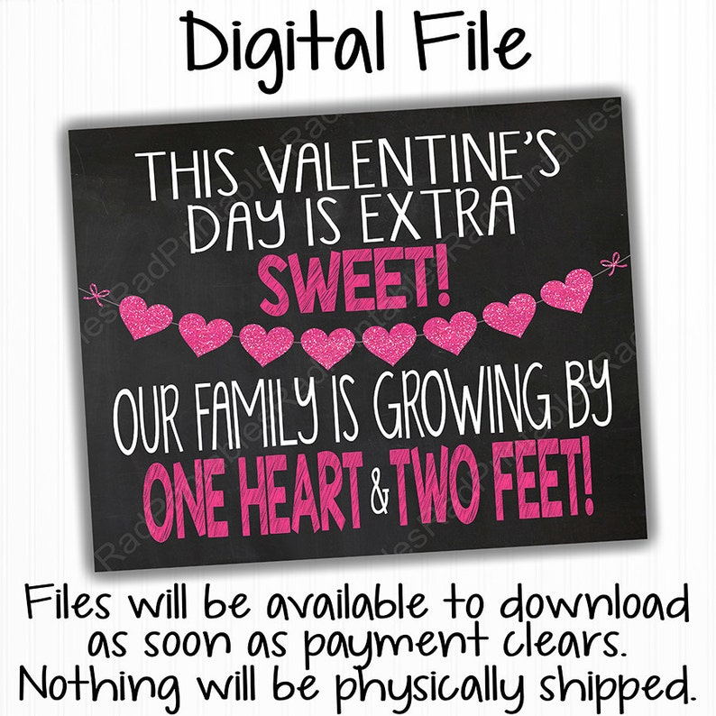 Family Valentine/'s Day Pregnancy Announcement Chalkboard Instant Download Printable Sign One Heart Two Feet Digital Chalkboard File