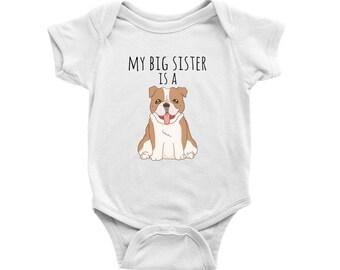 1599550fd My Big Sister is a Bulldog Dog Baby Bodysuit, Dog Lover Baby Clothes,  Infant Baby Boy, Baby Girl Bodysuit, Newborn Baby Shower Gift