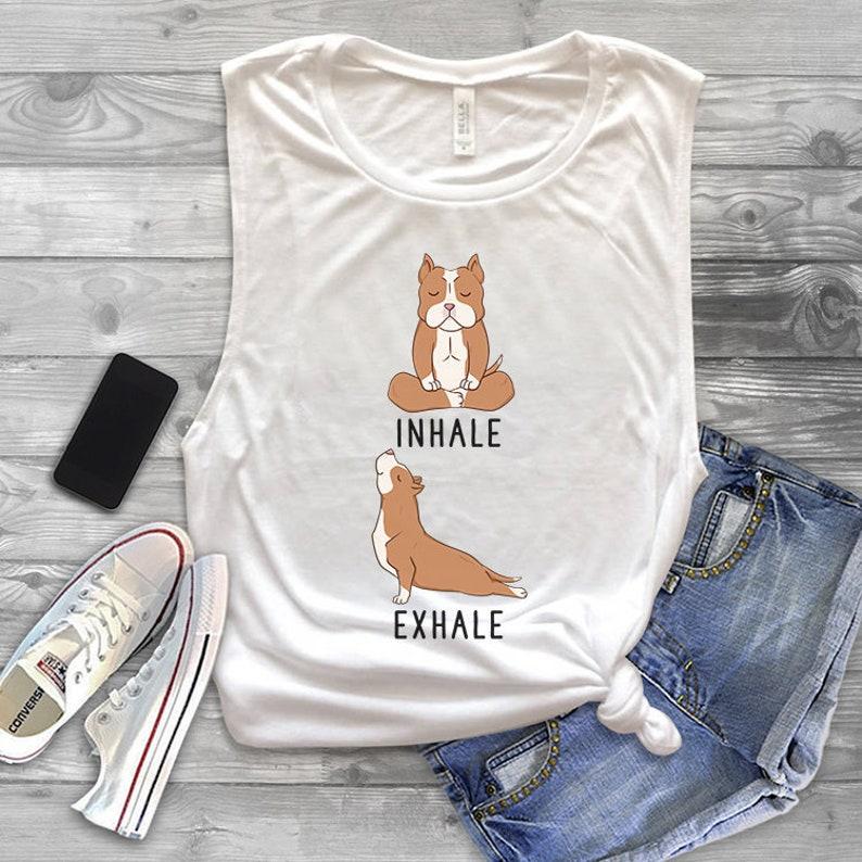 808021e89d0b8 Inhale Exhale Pit Bull Muscle Tank Top Funny Pitbull Dog Yoga