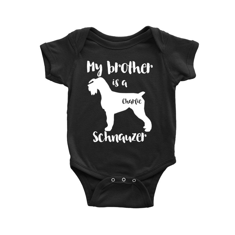 aba6e8bea My brother is a Schnauzer Baby Bodysuit Funny Toddler Baby | Etsy
