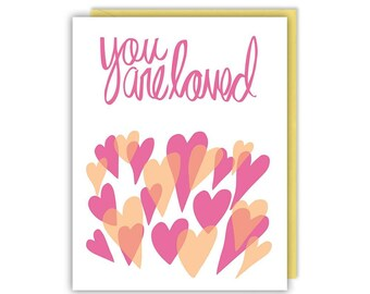 Love Card - You are Loved - Encouragement - Greeting Card
