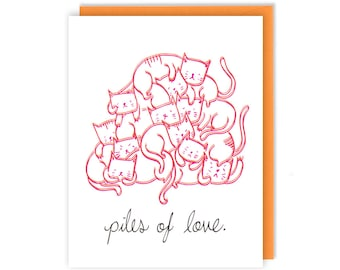 Love Card - Piles of Love- Cat Lover Gift - Handmade Greeting Card