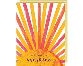 Friendship Card - You Are My Sunshine - Love and Friendship - Greeting Card