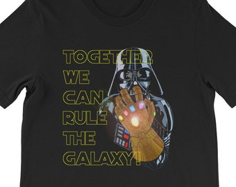 Darth Vader wears The Infinity Gauntlet! Adult T-shirt - Together We Can Rule The Galaxy! Avengers Infinity War meets Star Wars!