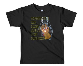 Darth Vader wears The Infinity Gauntlet! Toddler T-shirt - Together We Can Rule The Galaxy! Avengers Infinity War meets Star Wars!