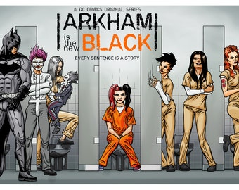 Arkham Is the New Black poster Batman, Harley Quinn, Suicide Squad