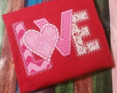 Crazy Quilt Love T-shirt, Applique Love Shirt, Valentine shirt, Child 39 s Valentine Shirt, Embroidery Valentine Love shirt, Monogram shirt