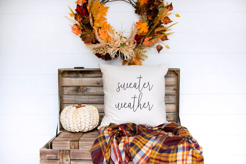 Sweater Weather Pillow Autumn Decor Fall Pillow Cover image 0