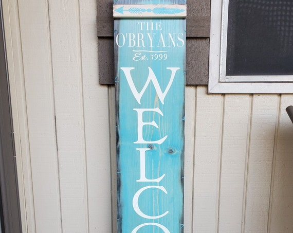 Porch Welcome Sign | Vertical Wooden Sign | Personalized Welcome Sign | Customizable Welcome Sign | Turquoise w/ White Lettering