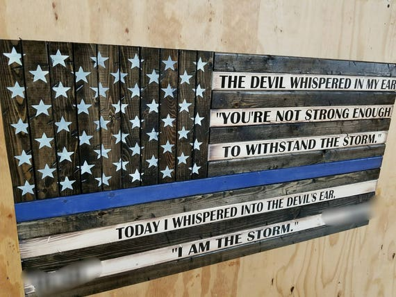 "Wooden Rustic Style American Flag w/ ""I AM THE STORM"" Quote"