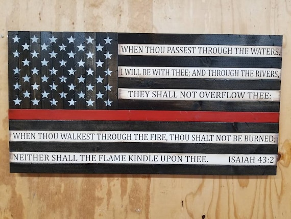 Thin Red Line American Flag with Isaiah 43:2 Verse (Full verse on white stripes)