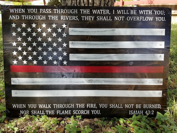 Thin Red Line American Flag Sign with Isaiah 43:2 | Firefighter Gift | Gift for Fireman | First Responder Gift