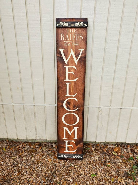 Porch Welcome Sign | Vertical Wooden Sign | Personalized Welcome Sign | Customizable Welcome Sign | Chestnut w/ Off White