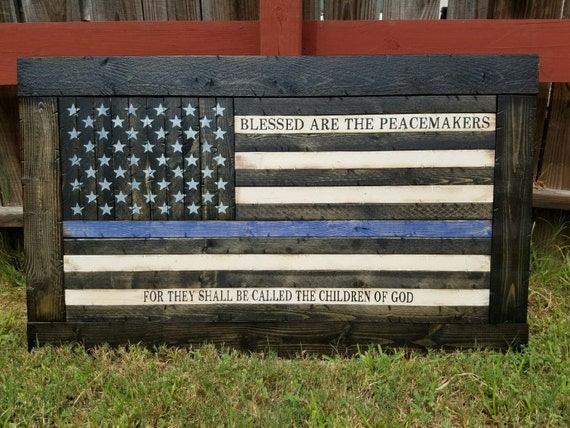 Framed Blessed are the Peacemakers Thin Line American Flag | Gift for police | Wooden police sign | Thin Blue Line Flag