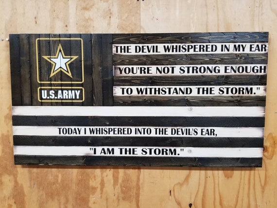 "US Army American Flag with ""I am the storm"" Quote (19""x37"")"
