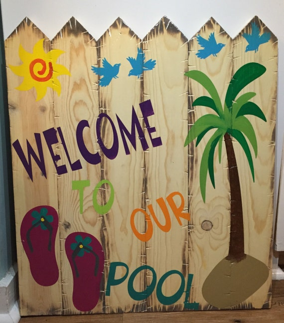 "Handmade Rustic Style Wooden Fence Picket Style Sign ""Welcome To Our Pool"""