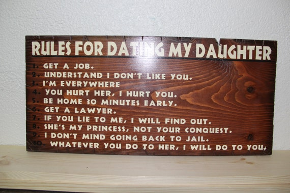 "Rules For Dating My Daughter Wooden Sign 12""x24"""