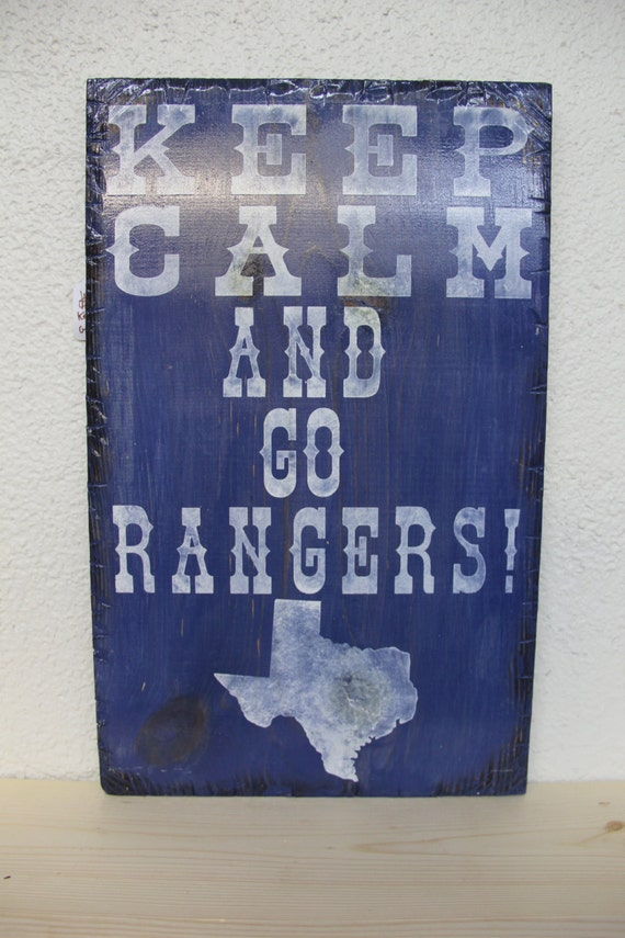 Keep Calm and Go Rangers Wooden Sign