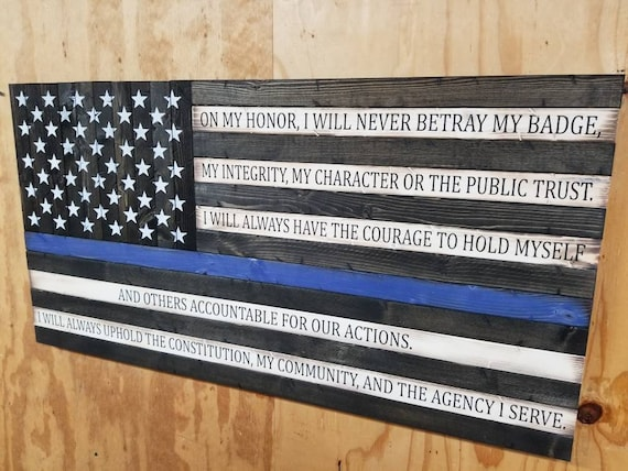 Wooden Thin Blue Line American Flag with Law Enforcement Oath of Honor