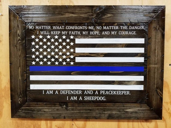 I AM A SHEEPDOG Thin Line American Flag Sign | Gift for police officer | Law Enforcement | Thin Blue Line Flag | Police Academy Graduation