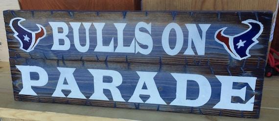 Bulls On Parade Houston Texans sign
