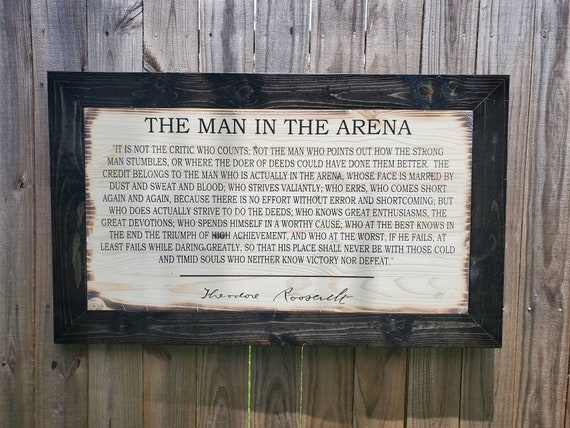 Man In The Arena Sign   Theodore Roosevelt Speech   Inspirational Quote   Rodeo Gift   Police Officer Gift   Lawyer Gift   Office Sign